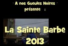 1er décembre 2013, Sainte Barbe